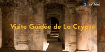 Visite Guidée - La Crypte